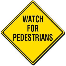 Name:  Watch_For_Pedestrians_Sign_SC1092-ba.jpg Views: 57 Size:  32.6 KB