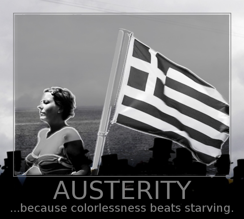 Name:  Greece+austerity+poster.jpg