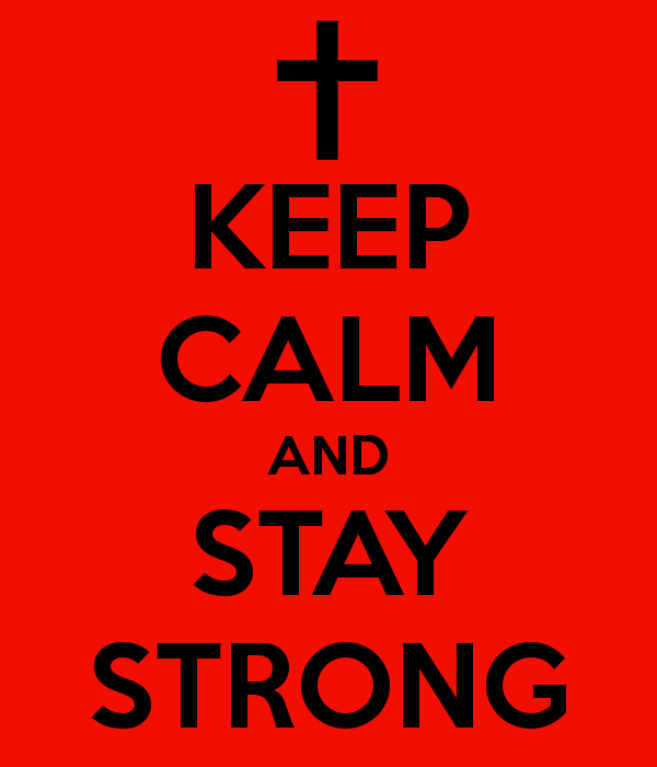 Name:  keep-calm-and-stay-strong-1744.png Views: 65 Size:  12.4 KB