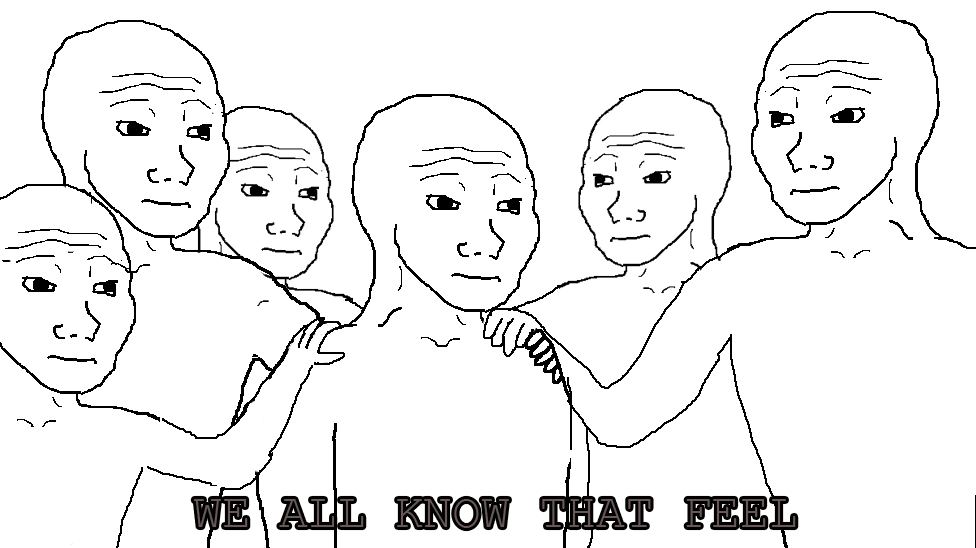 Name:  We-All-Know-That-Feel.png
