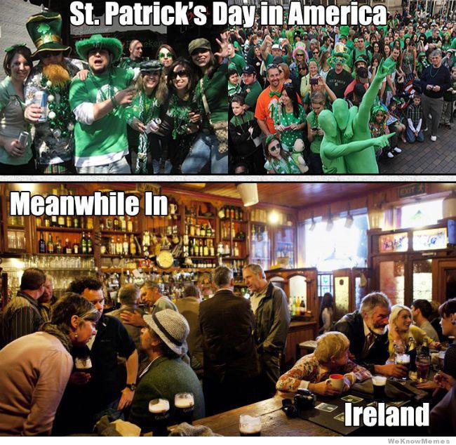 Name:  meanwhile-in-ireland-st-patricks-day-meme.jpg Views: 2837 Size:  116.8 KB