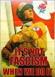 Name:  labour-its-not-fascism-when-we-do-i.jpg Views: 91 Size:  20.3 KB
