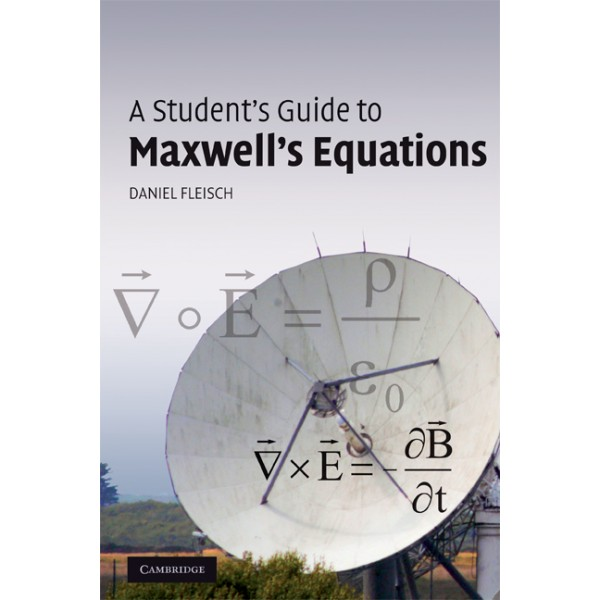 Name:  9780521701471-a-student-s-guide-to-maxwell-s-equations-.jpg Views: 211 Size:  47.0 KB