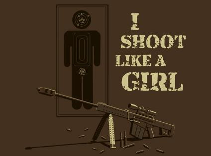 Name:  i-shoot-like-a-girl.jpg