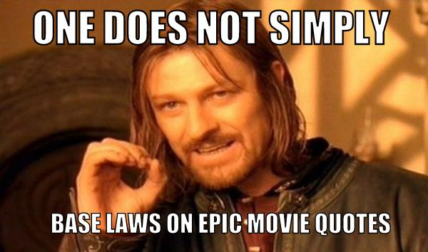 Name:  one-does-not-simply-epic-movie-quotes.jpg Views: 159 Size:  36.0 KB