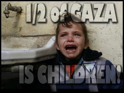 Name:  Gaza is half children.jpg Views: 52 Size:  19.9 KB