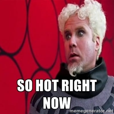 Name:  so hot right now.jpg Views: 193 Size:  83.7 KB
