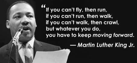 Name:  Martin-Luther-King-Jr-on-Moving-Forward.jpg Views: 87 Size:  16.9 KB