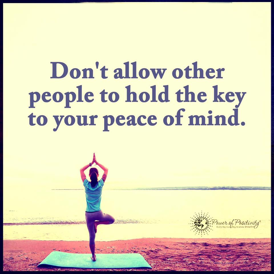 Name:  dont-allow-other-people-to-hold-the-key-to-your-peace-of-mind.jpg