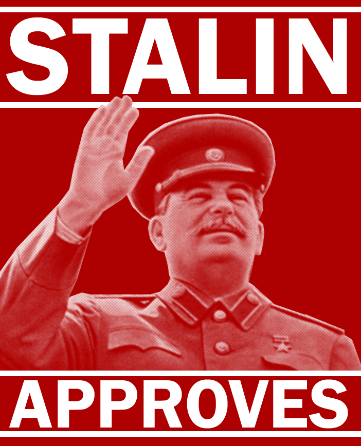 Name:  stalin_approves_by_party9999999-d8gj8p4.png Views: 108 Size:  272.6 KB