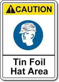 Name:  foil  hat.jpeg Views: 143 Size:  11.4 KB