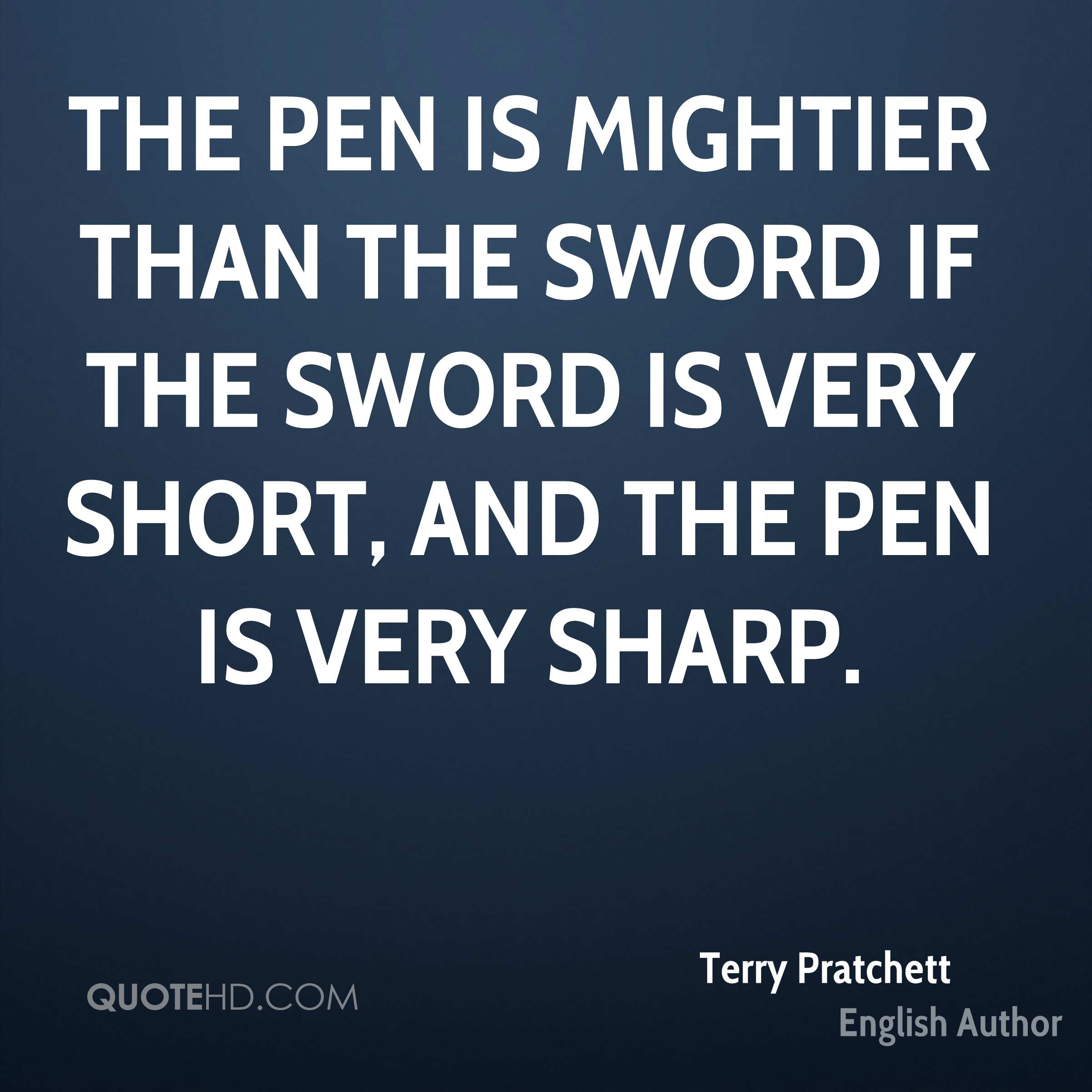 Name:  terry-pratchett-terry-pratchett-the-pen-is-mightier-than-the-sword-if.jpg