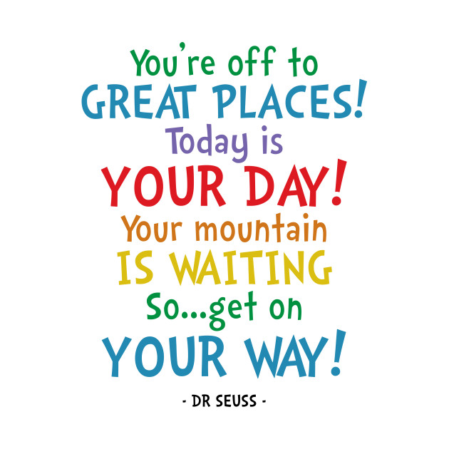 Dr Seuss Quotes The Student Room