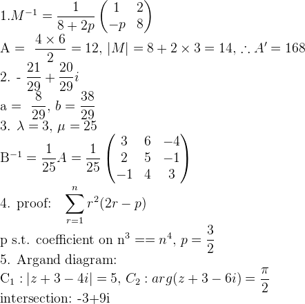 1. M^{-1}=\dfrac{1}{8+2p} \begin{pmatrix} 1 & 2 \ -p & 8 \end{pmatrix} 