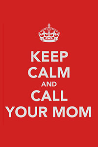File:Keep-calm-and-call-your-mom.jpg