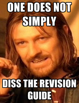 File:One-does-not-simply-diss-the-revision-guide.jpg