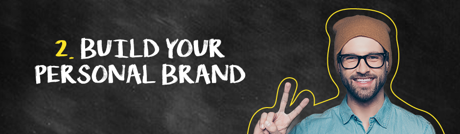Build your personal brand